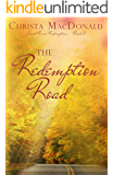 The Redemption Road (Sweet River Redemption Book 3)