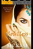 Soulless (Revenge or Love?) (The Revenge Games Book 1)