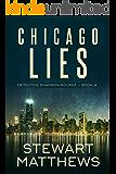 Chicago Lies: Detective Shannon Rourke Book 4