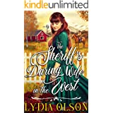 The Sheriff's Daring Wife in the West: A Western Historical Romance Book