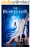 The Brakys' Lair (The Liftsal Guardians Book 2)