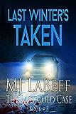 Last Winter's Taken: The Last Cold Case Book #3