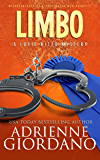 Limbo: Misadventures of a Frustrated Mob Princess (A Lucie Rizzo Mystery Book 6)