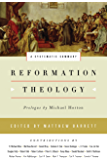 Reformation Theology: A Systematic Summary (English Edition)