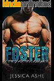 Foster: A Stepbrother Romance