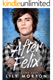 After Felix (Close Proximity Book 3)