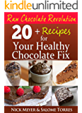 Raw Chocolate Revolution: Recipes for Your Healthy Chocolate Fix (English Edition)