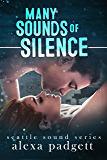 Many Sounds of Silence (Seattle Sound Series Book 4)