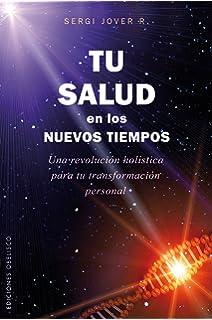 Tu salud en los nuevos tiempos (Spanish Edition) (Coleccion Salud y Vida Natural