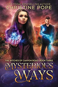 Mysterious Ways (The Witches of Canyon Road Book 3)