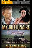 BWWM Romance: My Billionaire Cowboy: Corporate Beauty Meets Passionate Cowboy