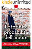 Le infinite probabilità dell'amore (eNewton Narrativa)
