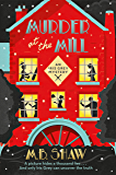 Murder at the Mill: The Mill (The Iris Grey Mysteries)
