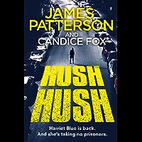 Hush Hush: (Harriet Blue 4) (Detective Harriet Blue Series) (English Edition)