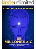 65 MILLONES a.C. (Spanish Edition)