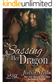 Sassing Her Dragon: Sassy Ever After (Dragon Guard  Book 18)