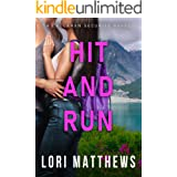 Hit and Run: A Thrilling Novel of Romantic Suspense (Callahan Security Series Book 3)