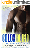 Color Blind (Fans of Football Book 1)