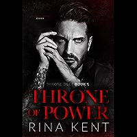 Throne of Power: An Arranged Marriage Mafia Romance (Throne Duet Book 1) (English Edition)