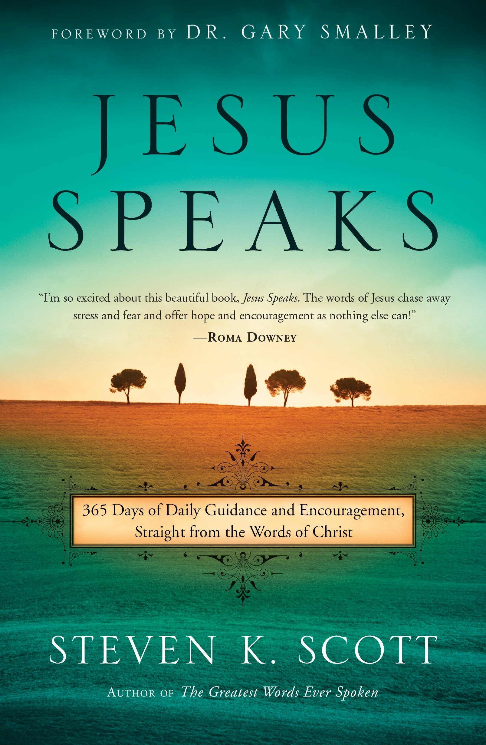 Jesus Speaks: 365 Days of Guidance and