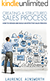 Creating A Structured Sales Process