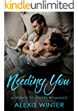Needing You (Friends to Lovers Book 2)