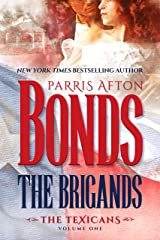 The Brigands (The Texicans Book 1) Kindle Edition