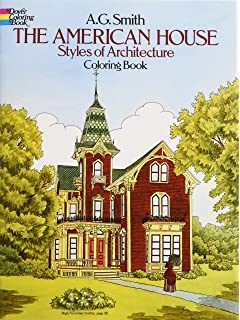 The American House Styles Of Architecture Coloring Book Dover History