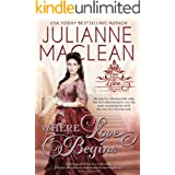 Where Love Begins (Can This Be Love (American Heiress Spinoff) Book 3)