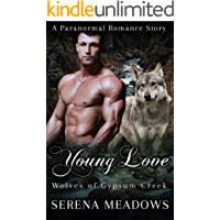 Young Love: Wolves of Gypsum Creek (A Paranormal Romance Story) (English Edition)