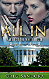 ALL-IN: The Election: Romance, Power, and Scandal in Election Politics