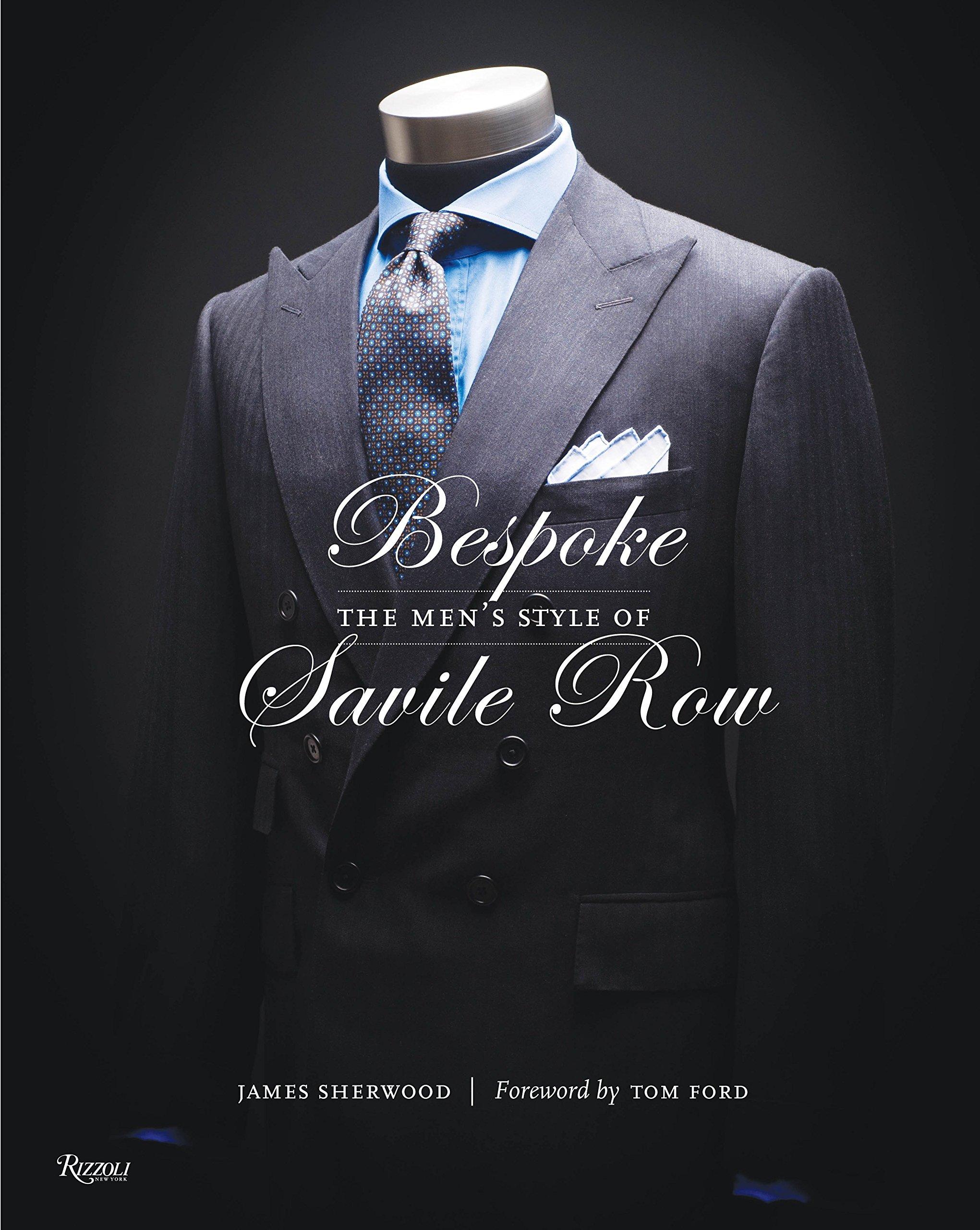 Bespoke: The Men's Style of Savile Row ebook