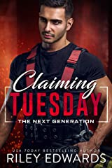 Claiming Tuesday (The Next Generation Book 4) Kindle Edition