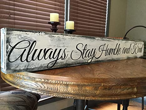 MaxwellYule Always Stay Humble and Kind Sign Rustic Wood Sign Farmhouse Style Decor Framed Wall Decorations Fixer Upper Gift