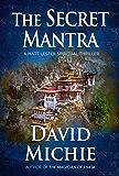 The Secret Mantra (A Matt Lester Spiritual Thriller Book 2)