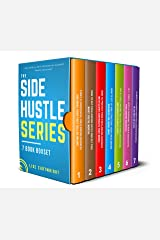 The Side Hustle Series Book Bundle: (Books 1-7) Kindle Edition