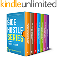 The Side Hustle Series Book Bundle: (Books 1-7)