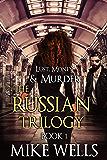 The Russian Trilogy, Book 1 (Lust, Money & Murder #4)