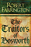 The Traitors of Bosworth: Wars of the Roses III