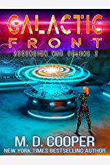 Galactic Front - A Metaphysical Space Opera Adventure (Aeon 14: The Ascension War Book 2) Kindle Edition
