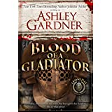 Blood of a Gladiator (Leonidas the Gladiator Mysteries Book 1)