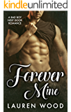 Forever Mine: A Bad Boy Next Door Romance