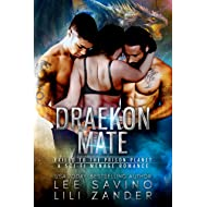 Draekon Mate: Exiled to the Prison Planet (A Sci-Fi Menage Romance) (Dragons in Exile Book 1)