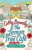 The Lemon Tree Café - Part Two: A Storm in a Teacup