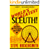 World's Greatest Sleuth!: A Holmes on the Range Mystery (Holmes on the Range Mysteries Book 5)