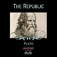 The Republic (Coterie Classics) (English Edition)