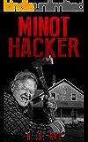 Minot Hacker (My Murder Mysteries #1)