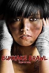 Bukkake Brawl Kindle Edition