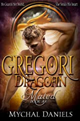 Gregori: Dragofin Mated: Book 4 (Dragonfin Clan Mated) Kindle Edition