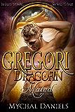 Gregori: Dragofin Mated: Book 4 (Dragonfin Clan Mated)